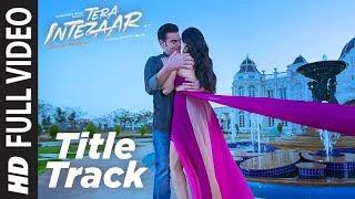 Download Intezaar Title Full Video Song | Tera Intezaar | Arbaaz Khan Sunny Leone | Shreya Ghoshal |T-Series Video