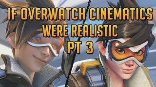 Download If Overwatch Cinematics Were Realistic Part 3 Video