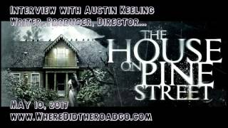 Download The House on Pine Street with Austin Keeling - May 10, 2017 Video