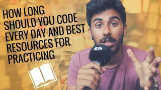 Download How Long Should You Code Every Day and Best Resources for Practicing Video