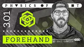Download Physics of Flight 3.01: Forehands w/ Eric Oakley | Disc Golf Instructional Video Video