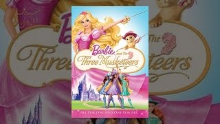 Download Barbie and The Three Musketeers Video