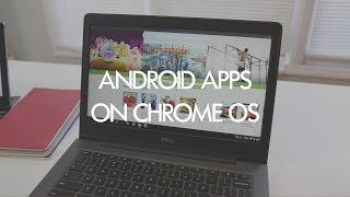 Download How to get Android apps on (almost) any Chromebook now Video