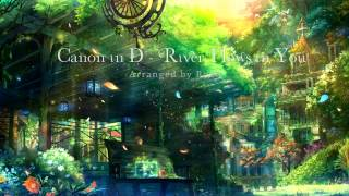 Download Canon in D - River Flows in You (Orchestral Arrangement / Mashup) Video