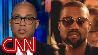 Download Don Lemon on Kanye's Trump rant: Didn't want to hear that B.S. Video