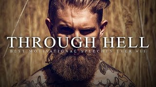 Download Best Motivational Speech Compilation EVER #11 - THROUGH HELL | 30-Minutes of the Best Motivation Video