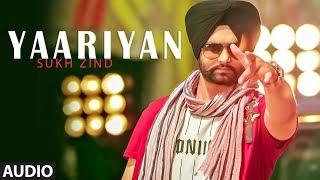 Download Yaariyan: Sukh Zind (Full Audio Song) Soul Rockers | Vishal Kotia | Latest Punjabi Songs 2018 Video