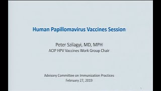 Download February 2019 ACIP Meeting - HPV Video