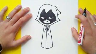 Download Como dibujar a Raven paso a paso - Teen Titans Go | How to draw Raven - Teen Titans Go Video