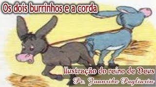 Download Os dois burrinhos e a corda - Ilustração do reino de Deus com Pr. Juanribe Pagliarin Video