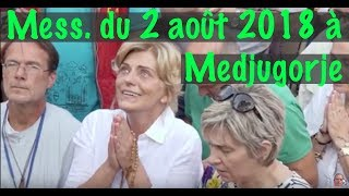 Download MESSAGE DU 2 AOUT 2018 A MEDJUGORJE ... MESSAGE DE LA VIERGE MARIE ... GOSPA Video
