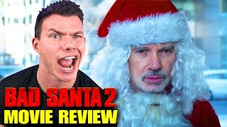 Download BAD SANTA 2 - Movie Review Video
