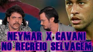 Download FALHA DE COBERTURA #132: Neymar x Cavani no Recreio Selvagem Video