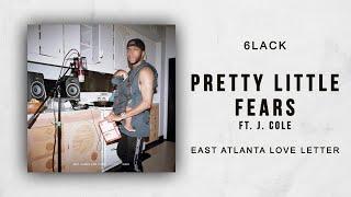 Download 6LACK - Pretty Little Fears Ft. J. Cole (East Atlanta Love Letter) Video
