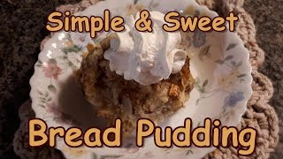 Download Simple & Sweet Bread Pudding Video