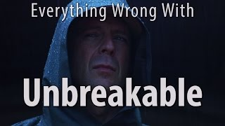 Download Everything Wrong With Unbreakable In 12 Minutes Or Less Video