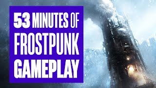 Download 53 minutes of Frostpunk Gameplay - From the creators of This War of Mine Video