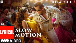 Download LYRICAL: Slow Motion | Bharat | Salman Khan, Disha Patani | Vishal &Shekhar Feat. Nakash A ,Shreya G Video