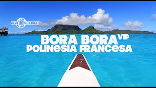 Download BORA BORA VIP | Polinesia Francesa #3 Video