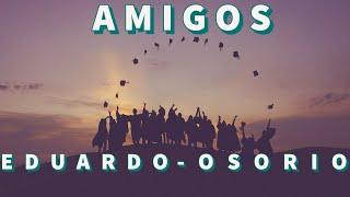 Download AMIGOS -CANCION DE DESPEDIDA DE COLEGIO/SECUNDARIA/GRADUACION Video
