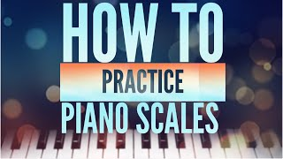 Download 10 TRICKS TO GET AN AWESOME PIANO TECHNIQUE - HOW TO PRACTICE PIANO SCALES Video