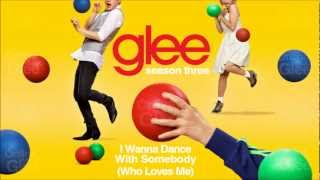 Download I Wanna Dance With Somebody (Who Loves Me) - Glee [HD Full Studio] Video
