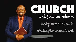 Download Church with Jesse Lee Peterson LIVE Sun, Sep 23rd, 11a PT (1CT/2ET) Video
