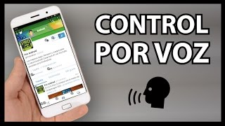 Download Nueva APP de GOOGLE para Controlar tu Android por VOZ !! Video