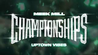 Download Meek Mill - Uptown Vibes ft. Fabolous & Anuel AA Video