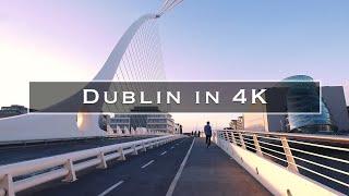 Download Dublin in 4K Video