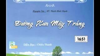 Download Đường Xưa Mây Trắng Phần 1 - TS Thích Nhất Hạnh - DieuPhapAm Video