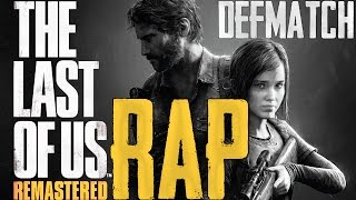 Download THE LAST OF US REMASTERED |Rap Song Tribute| DEFMATCH - ″Push To Shove″ Video