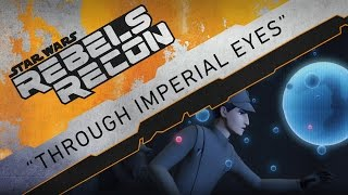 Download Rebels Recon #3.17: Inside ″Through Imperial Eyes | Star Wars Rebels Video