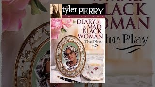 Download Tyler Perry's Diary of a Mad Black Woman Video
