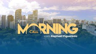 Download ✅ Morning Call AO VIVO 17/08/18 Eleven Financial Video