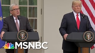 Download As US And EU Back Away From Trade War, Rattner Charts Discuss Trade Agreement | Morning Joe | MSNBC Video