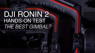 Download DJI Ronin 2 Hands-on | Test Footage | The Best Gimbal Out There? Video