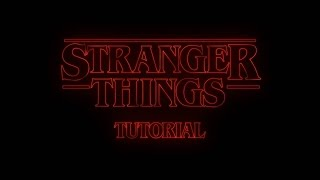 Download After Effects Tutorial: Stranger Things Intro Video