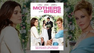Download Mothers of the Bride Video