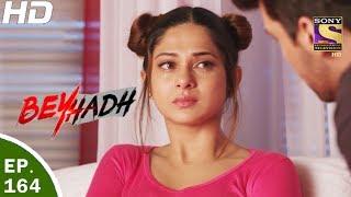 Download Beyhadh - बेहद - Ep 164 - 26th May, 2017 Video