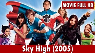 Download Sky High (2005) Movie ** Kurt Russell, Kelly Preston, Michael Angarano Video