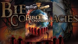 Download Bible Conspiracies Video