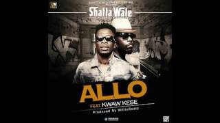 Download Shatta Wale - Allo ft. Kwaw Kese (Audio Slide) Video