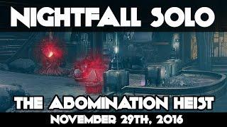 Download Destiny November 29, 2016 SOLO NIGHTFALL The Abomination Heist WEEKLY NIGHTFALL SOLO Video