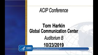 Download October 2019 ACIP Meeting - Welcome & Introductions; Pertussis Video