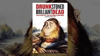 Download Drunk, Stoned, Brilliant, Dead: The Story of the National Lampoon Video