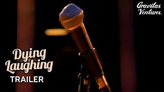 Download Dying Laughing - Trailer Video