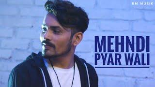Download O Mehndi Pyar Wali Hathon Pe Lagao Gi   Ramesh Mishra RM   Manan Bhardwaj Video