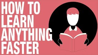 Download How To Learn Anything Faster - 5 Tips to Increase your Learning Speed (Feat. Project Better Self) Video