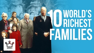 Download Top 10 Richest Families In The World Video